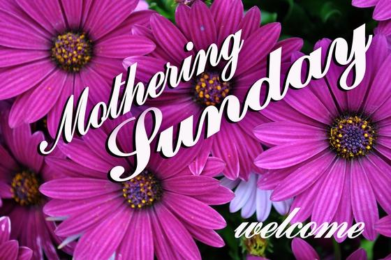 Mothering Sunday Worship